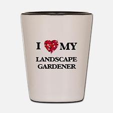 I love my Landscape Gardener hearts des Shot Glass