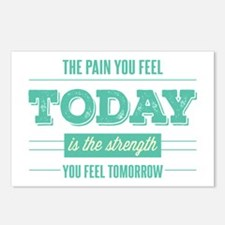 Pain Today Strength Tomorrow Postcards (Package of