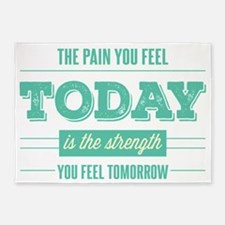 Pain Today Strength Tomorrow 5'x7'Area Rug