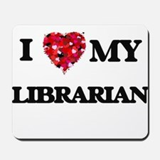 I love my Librarian hearts design Mousepad