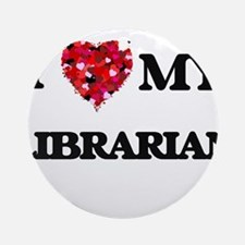 I love my Librarian hearts design Ornament (Round)
