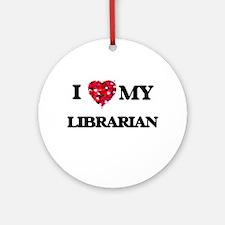 I love my Librarian hearts design Ornament (Round)