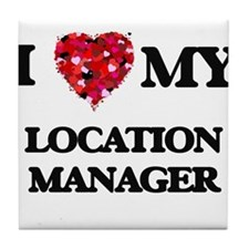I love my Location Manager hearts des Tile Coaster