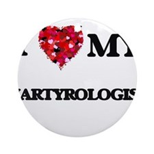 I love my Martyrologist hearts de Ornament (Round)