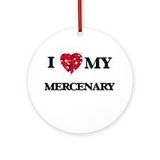 I love my Mercenary hearts design Ornament (Round)