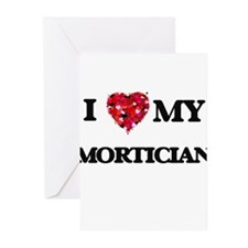 I love my Mortician hearts design Greeting Cards