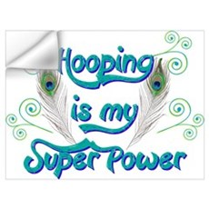 Hula Hooping is My Super Power Wall Decal