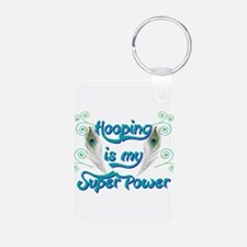 Hula Hooping is My Super Power Keychains