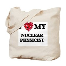 I love my Nuclear Physicist hearts design Tote Bag