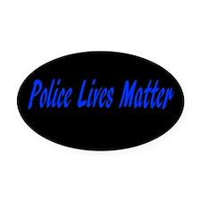 Police Lives Matter Oval Car Magnet