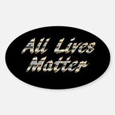 All Lives Matter. Decal