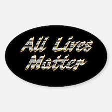 All Lives Matter. Decal