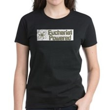 EucharistPoweredBumperSticker T-Shirt