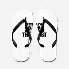 Trust Me, I'm A Speech Therapist Flip Flops