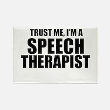 Trust Me, I'm A Speech Therapist Magnets