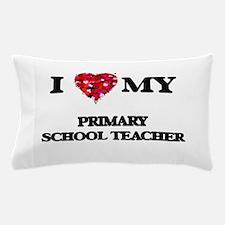 I love my Primary School Teacher heart Pillow Case