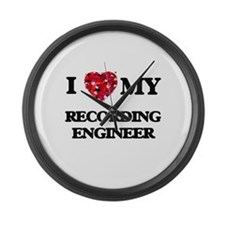 I love my Recording Engineer hear Large Wall Clock
