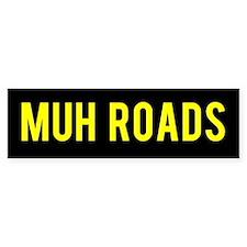 Muh Roads Ancap Libertarian Bumper Car Sticker