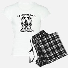 Mermaid I'd Rather Be a Mer Pajamas