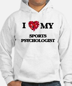 I love my Sports Psychologist he Hoodie
