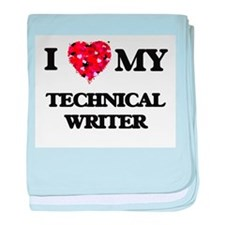 I love my Technical Writer hearts des baby blanket