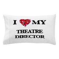 I love my Theatre Director hearts desi Pillow Case