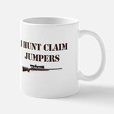 I Hunt Claim Jumpers Mugs