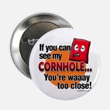 """Too Close 2.25"""" Button (10 pack)"""