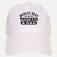 World's Best Trucker and Dad Baseball Baseball Cap