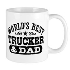 World's Best Trucker and Dad Small Mug