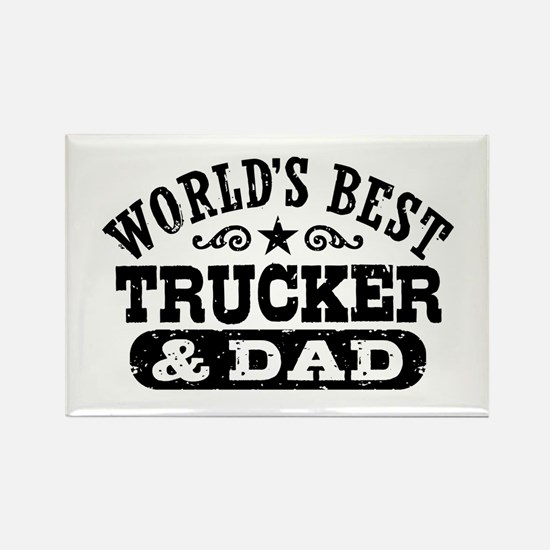 World's Best Trucker and Dad Rectangle Magnet