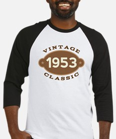 1953 Birth Year Birthday Baseball Jersey