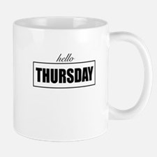 Hello Thursday Mugs