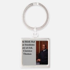 Clarence Thomas quote Keychains