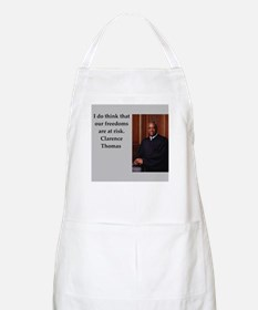 Clarence Thomas quote Apron