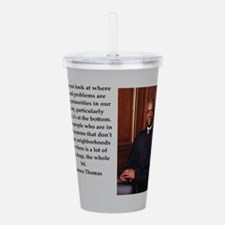 Clarence Thomas quote Acrylic Double-wall Tumbler