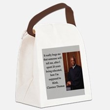 Clarence Thomas quote Canvas Lunch Bag