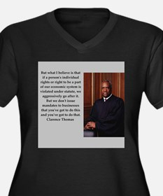 Clarence Thomas quote Plus Size T-Shirt