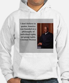 Clarence Thomas quote Hoodie