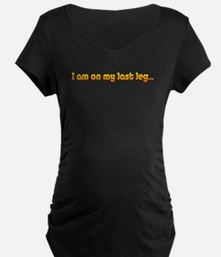 Amputee Humor Maternity T-Shirt