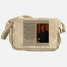 Clarence Thomas quote Messenger Bag
