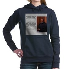 Clarence Thomas quote Women's Hooded Sweatshirt