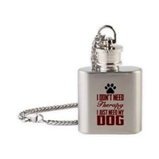Don't need therapy/DOG Flask Necklace