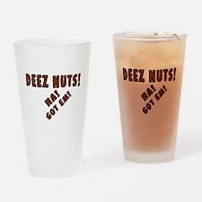 Deez Nuts! Drinking Glass