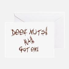 Deez Nuts!!! Greeting Card
