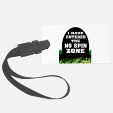 NO SPIN ZONE Luggage Tag