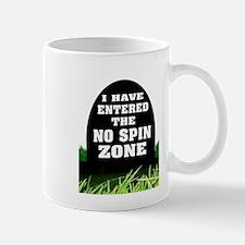 NO SPIN ZONE Mugs