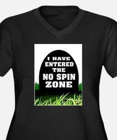 NO SPIN ZONE Plus Size T-Shirt