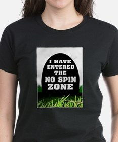 NO SPIN ZONE T-Shirt