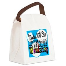 Stop Wondering Canvas Lunch Bag